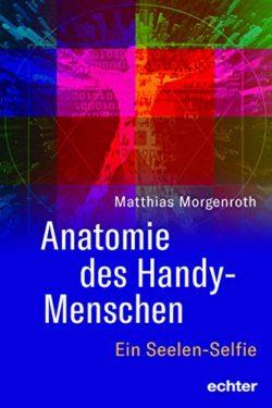 Anatomie des Handy-Menschen.